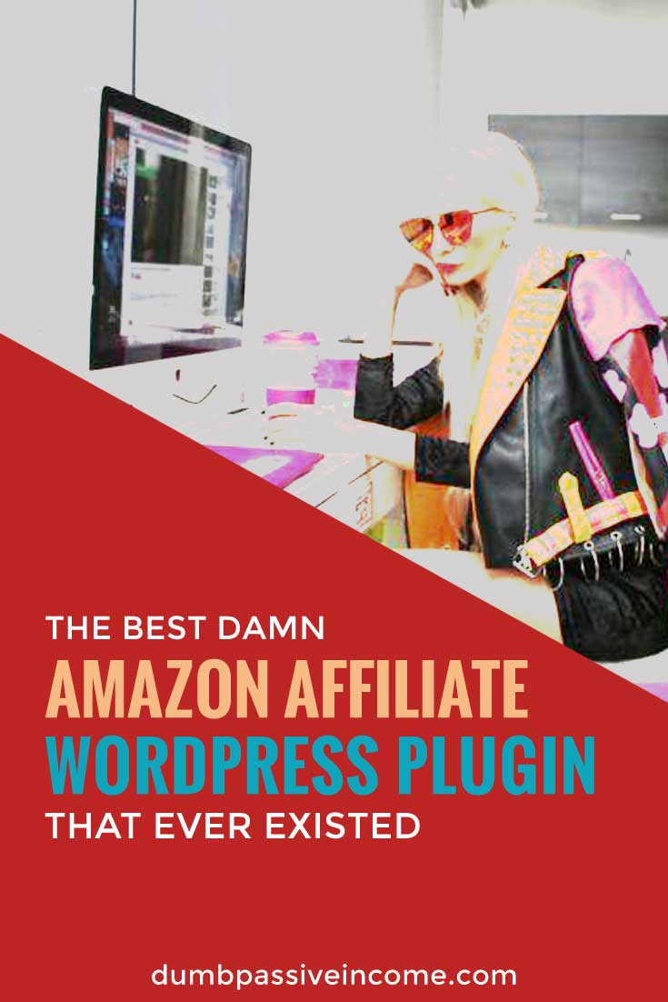 The Best Damn Amazon Affiliate WordPress Plugin that Ever Existed